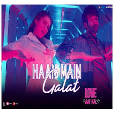 """Haan Main Galat"" Lyrics"