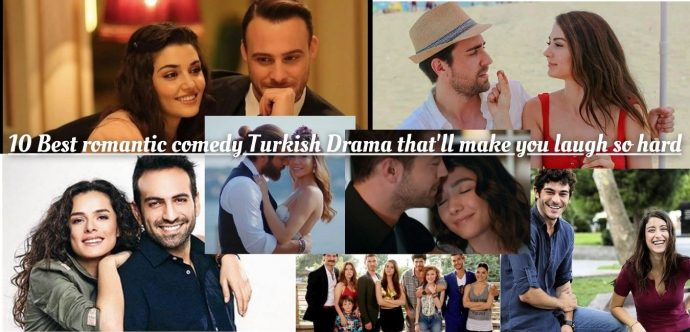 10 Best romantic comedy Turkish Drama that'll make you laugh so hard